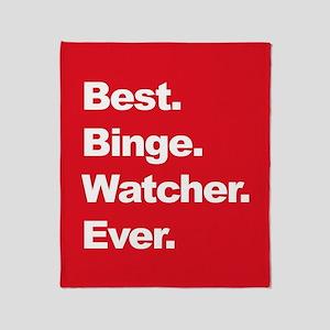 Best Binge Watcher Ever Throw Blanket