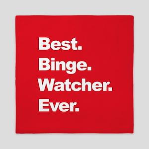 Best Binge Watcher Ever Queen Duvet