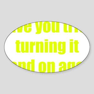 offOnAgain1C Sticker (Oval)