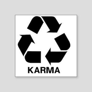 "Funny Karma Square Sticker 3"" x 3"""