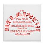 I'm Helaine 2 Tile Coaster