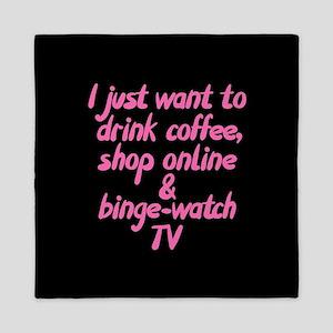 Drink Coffee Shop Online and Binge-Wat Queen Duvet