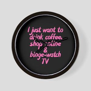 Drink Coffee Shop Online and Binge-Watc Wall Clock