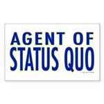 Agent of Status Quo Rectangle Sticker