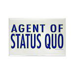 Agent of Status Quo Rectangle Magnet