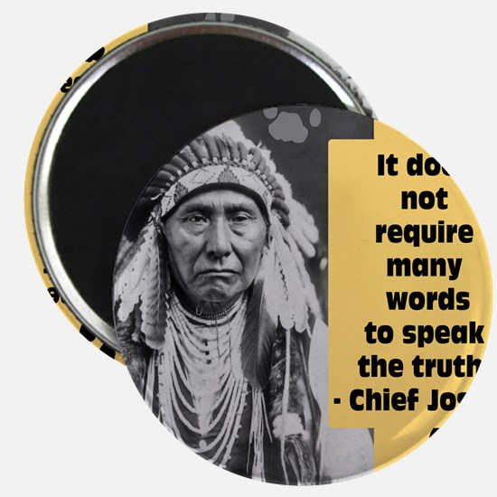 Chief Joseph Quote Magnet