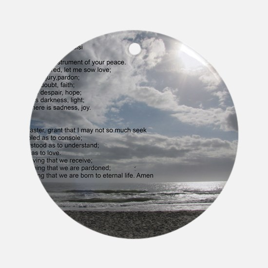 Prayer of St. Francis over beach Round Ornament