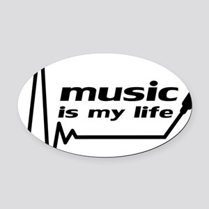 music_is_my_life Oval Car Magnet