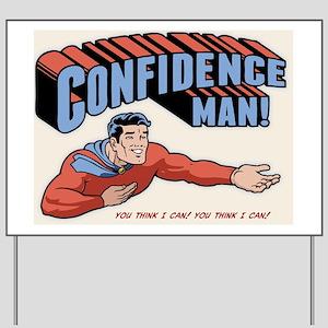 confidence-man2-LG Yard Sign