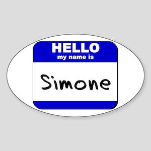 hello my name is simone Oval Sticker