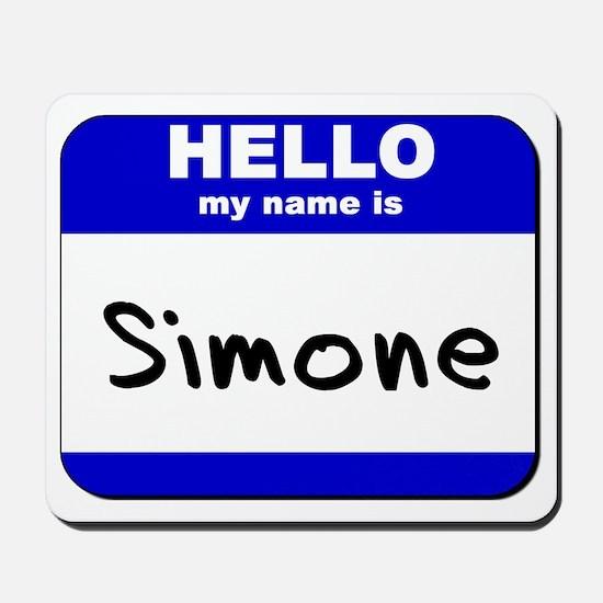 hello my name is simone  Mousepad
