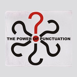 The Power of Punctuation 4 Throw Blanket