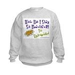 I'm Hydrogenized Kids Sweatshirt