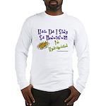 I'm Hydrogenized Long Sleeve T-Shirt