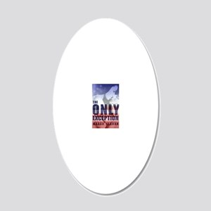 The Only Exception 20x12 Oval Wall Decal