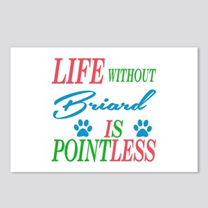 Life without Briard is po Postcards (Package of 8)
