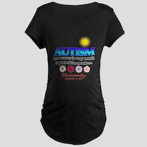 autism ignorance designer Maternity Dark T-Shirt
