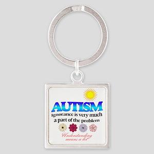 autism ignorance designer Square Keychain