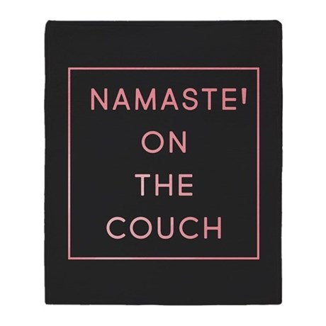 Namaste On The Couch Throw Blanket