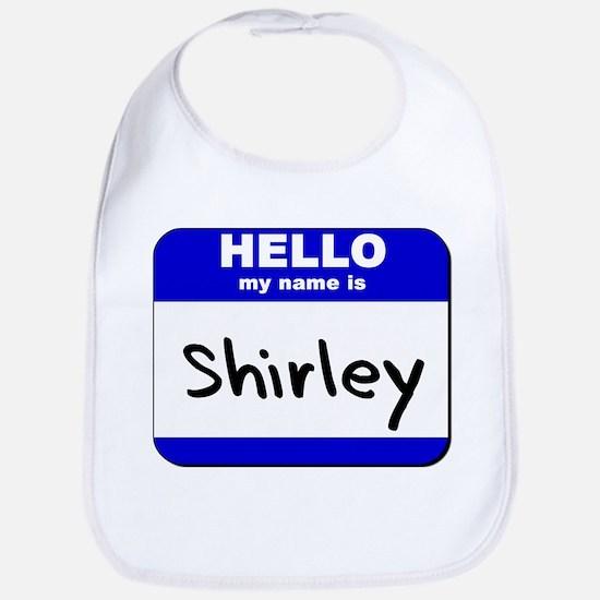hello my name is shirley  Bib
