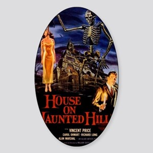 house on haunted hill Sticker (Oval)