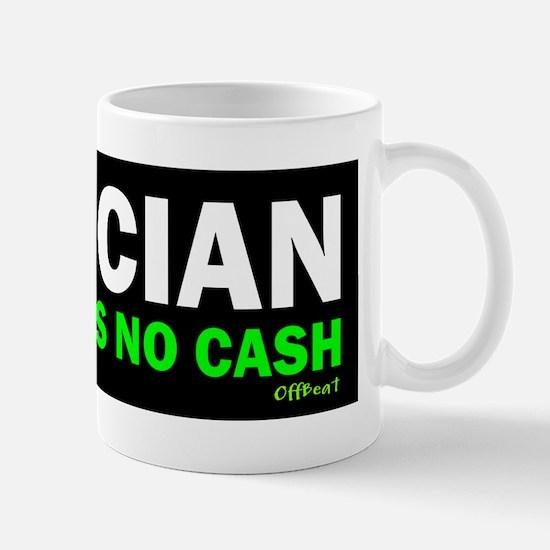 Musician - No Cash Mug