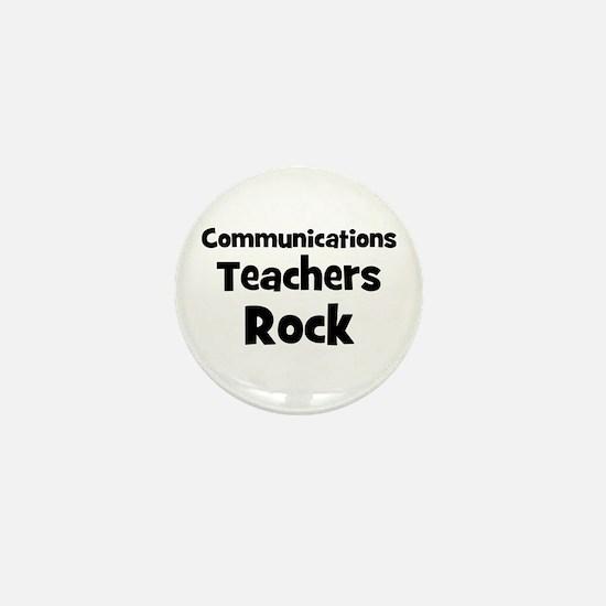 Communications Teachers Rock Mini Button