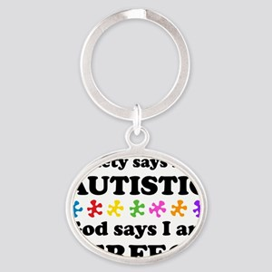 Autistic=Perfect Oval Keychain