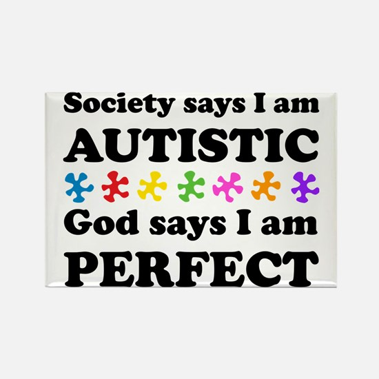 Autistic=Perfect Rectangle Magnet