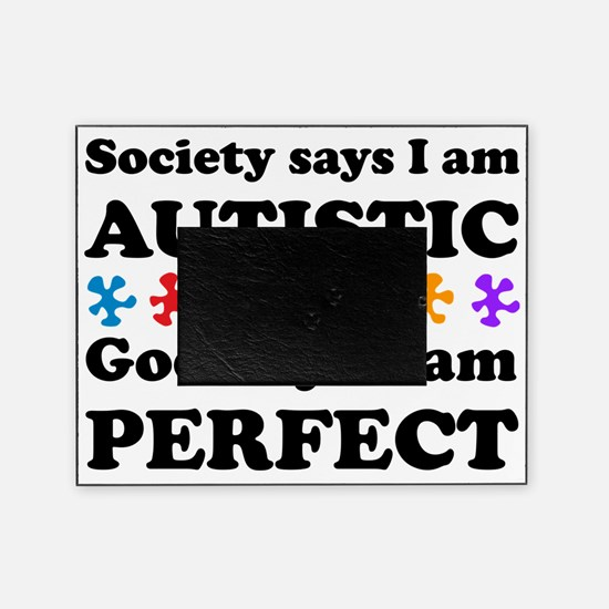Autistic=Perfect Picture Frame