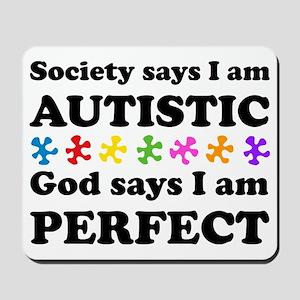 Autistic=Perfect Mousepad