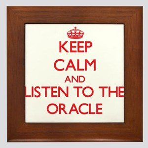 Keep Calm and Listen to the Oracle Framed Tile