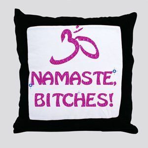 Namaste Bitches- Pink Glitter Effect Throw Pillow