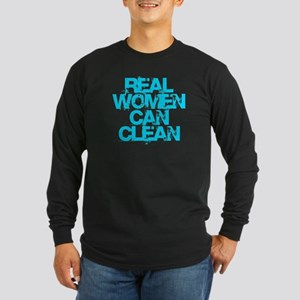 Real Women Can Clean (Lig Long Sleeve Dark T-Shirt