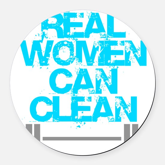 Real Women Can Clean (Light Blue) Round Car Magnet