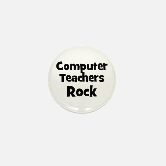 Computer Teachers Rock Mini Button