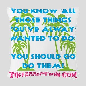 GO DO THEM - ALL Woven Throw Pillow