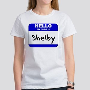 hello my name is shelby Women's T-Shirt