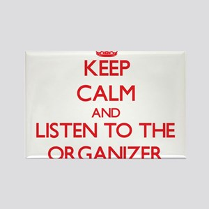 Keep Calm and Listen to the Organizer Magnets