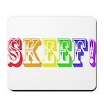Skeef! Mousepad
