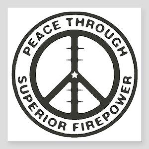 """Peace through Superior F Square Car Magnet 3"""" x 3"""""""
