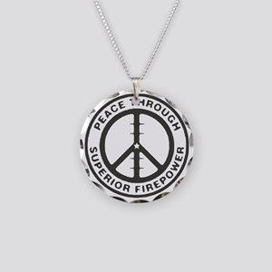 Peace through Superior Firep Necklace Circle Charm