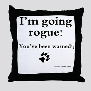 Im going rogue2 Throw Pillow