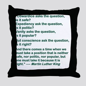 COWARDICE ASKS THE QUESTION IS IT SAF Throw Pillow