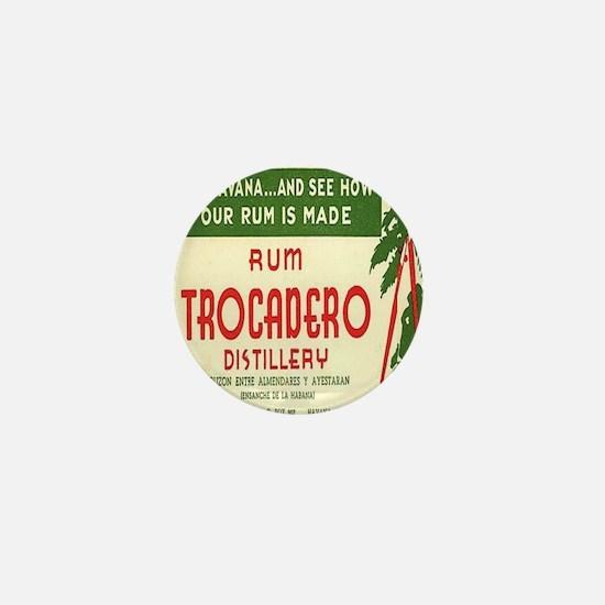 Trocadero Distillery Mini Button