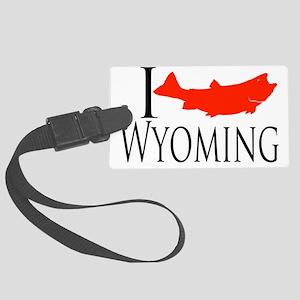 I fish Wyoming Large Luggage Tag