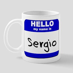 hello my name is sergio  Mug