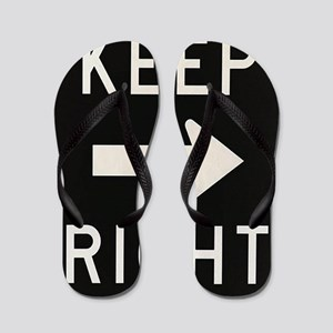 Old Keep Right Sign Flip Flops