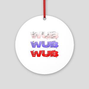 Wub Round Ornament