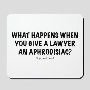 "Lawyer ""Aphrodisiac"" Mousepad"